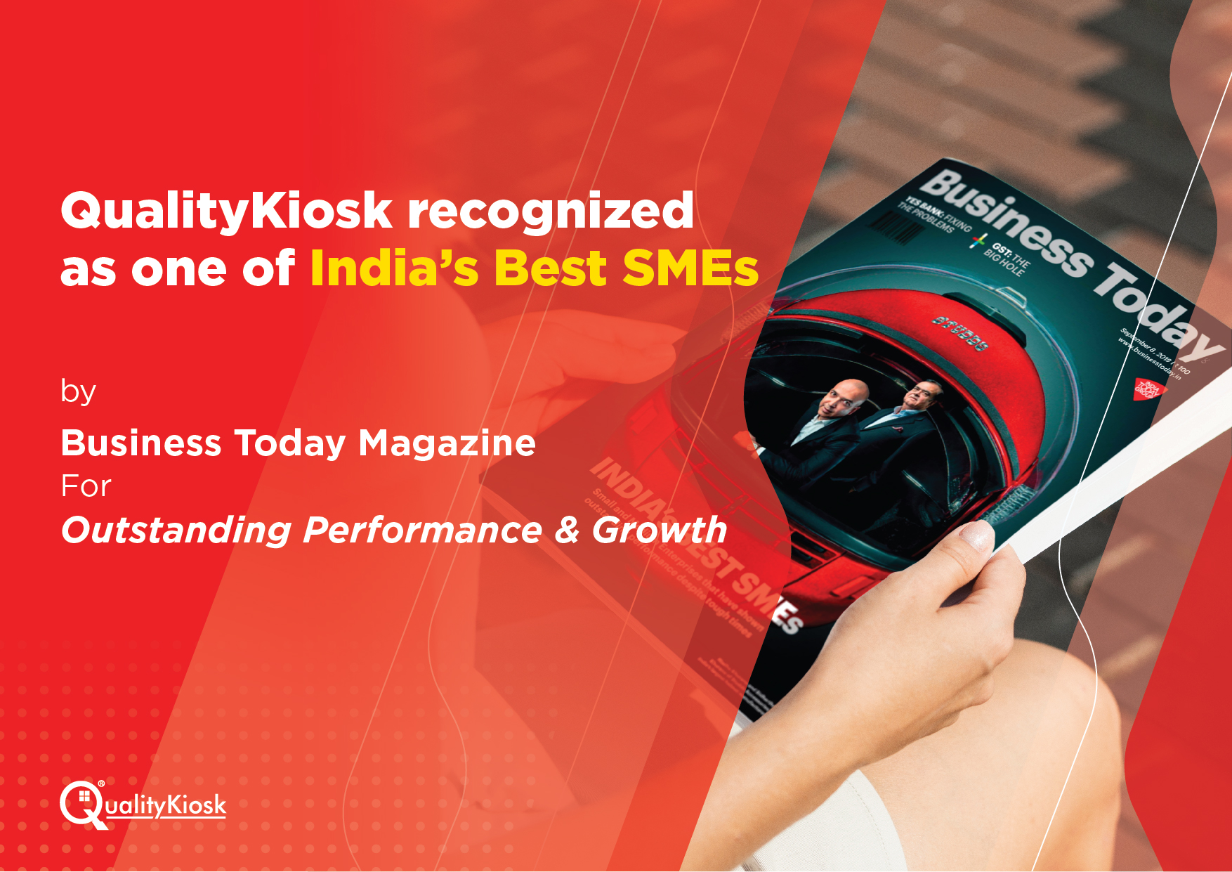 QualityKiosk Recognized as One of India's Best SMEs by Business Today!