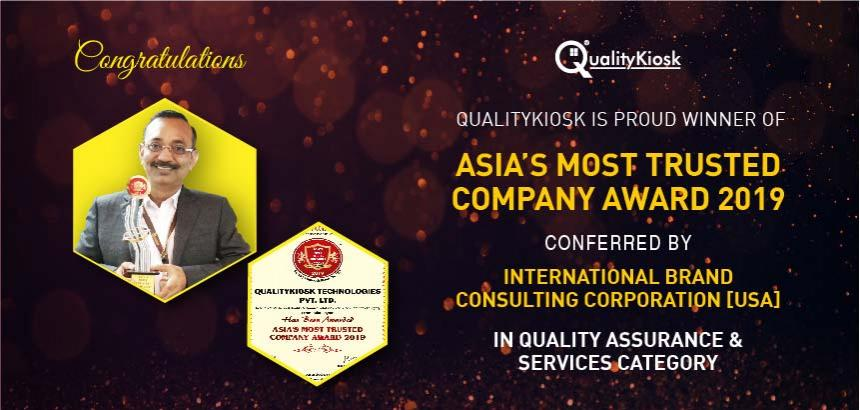 """QualityKiosk Wins """"Asia's Most Trusted Company Award 2019"""""""
